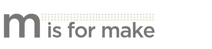 M is for Make logo