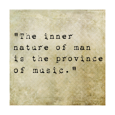 quote the inner nature of man is the province of music