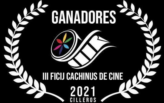 GANADORES DEL III FICIJ CACHINUS DE CINE DE CILLEROS