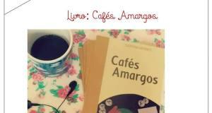 Livro - Cafés Amargos