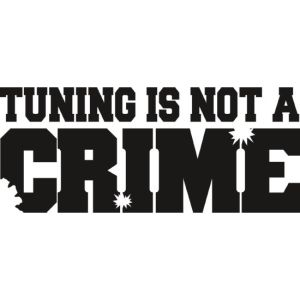 Tuning is not a crime sticker 02 50 cm