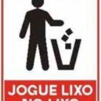 Jogue o Lixo dentro das Lixeiras!