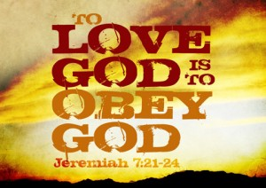 Obey God in love