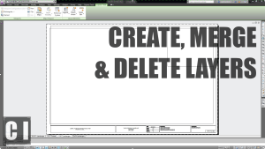 autocad layers - merge, delete, create