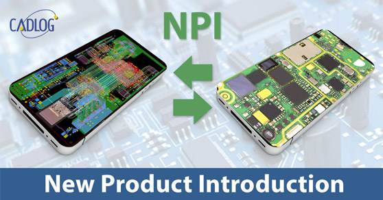 New Product Introduction (NPI)