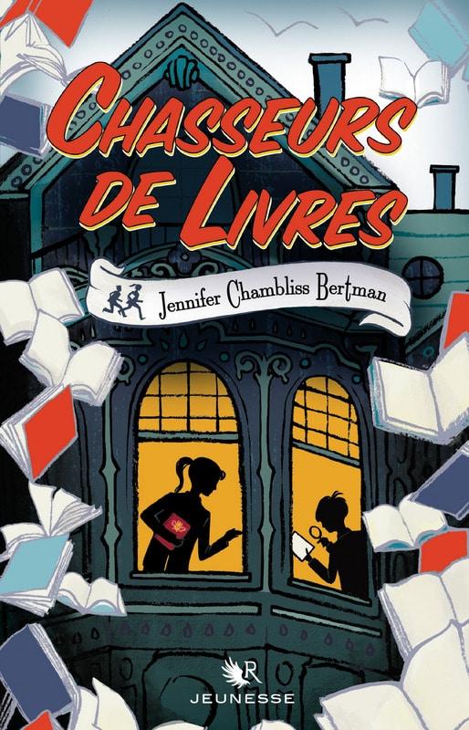 Chasseurs de livres, Jennifer Chambliss Bertman, Robert Laffont,