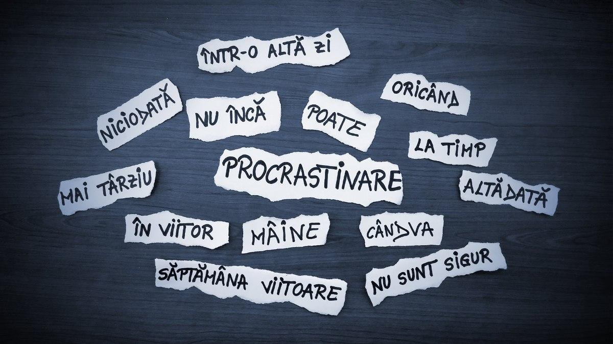 Povara procrastinării și cum să ieși din cercul vicios al leneviei