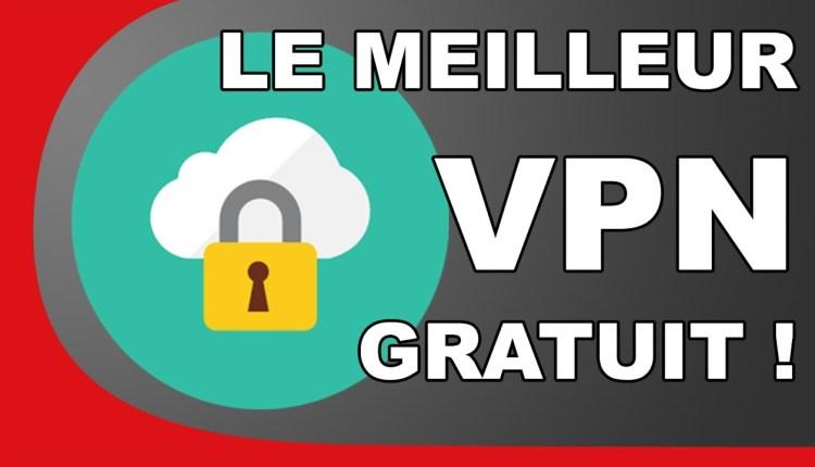 Meilleur VPN Gratuit