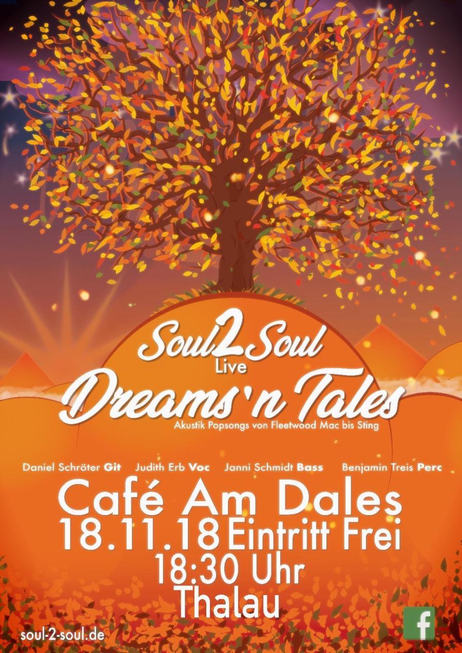 Soul2Soul Live – Dreams'n Tales