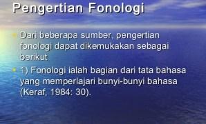Pengertian Fonologi, Cabang Fonologi dan Fonologi Menurut Para Ahli