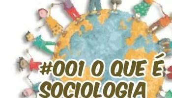 Podcast o que é sociologia