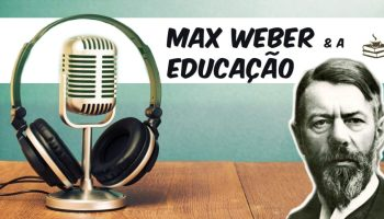 Weber e a Educação