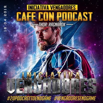 Iniciativa Vengadores Podcast: Road to Vengadores Endgame
