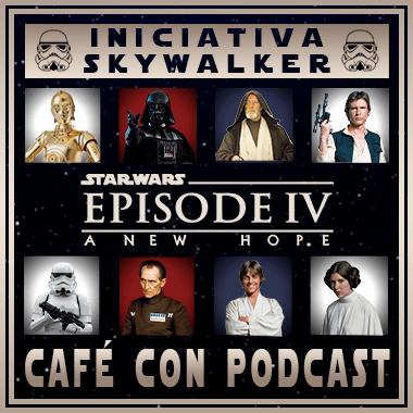 Miniatura EP4 - Iniciativa Skywalker: Podcast sobre La Guerra de las Galaxias (Star Wars Episodio IV: Una nueva esperanza)