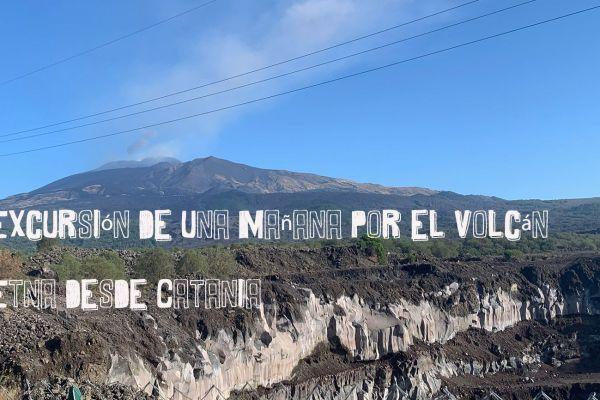 Excursión de una mañana por el volcán Etna desde Catania