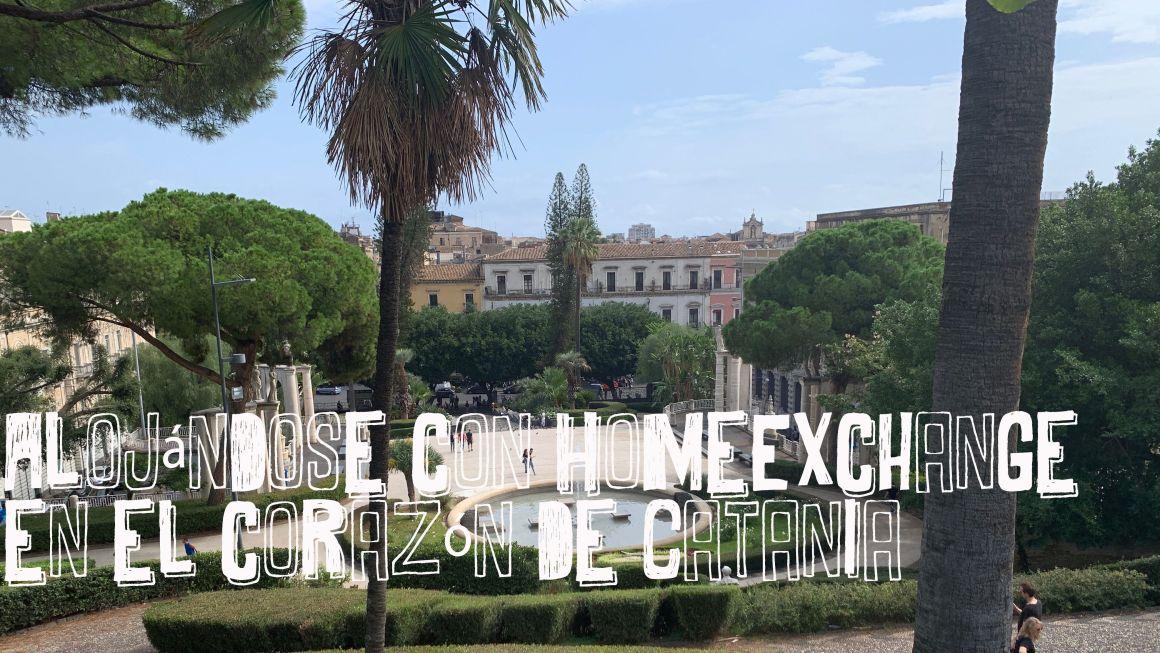 Alojándose con HomeExchange en el corazón de Catania