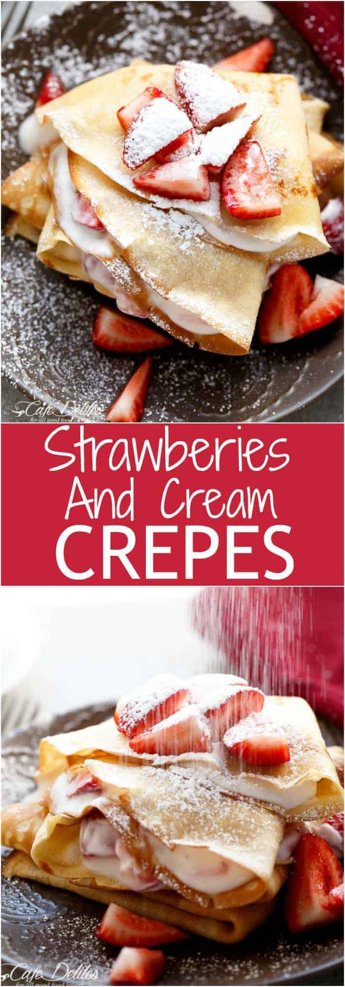 Strawberries and Cream Crepes Collage | https://cafedelites.com