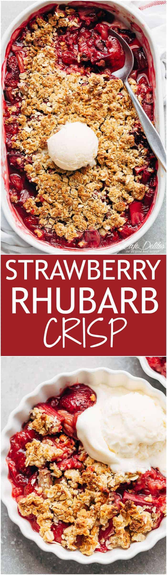 Strawberry Rhubarb Crisp is quick and easy to make desserts at only 263 calories per serve! Strawberries mix with rhubarb underneath an oatmeal cookie-like crisp! | https://cafedelites.com
