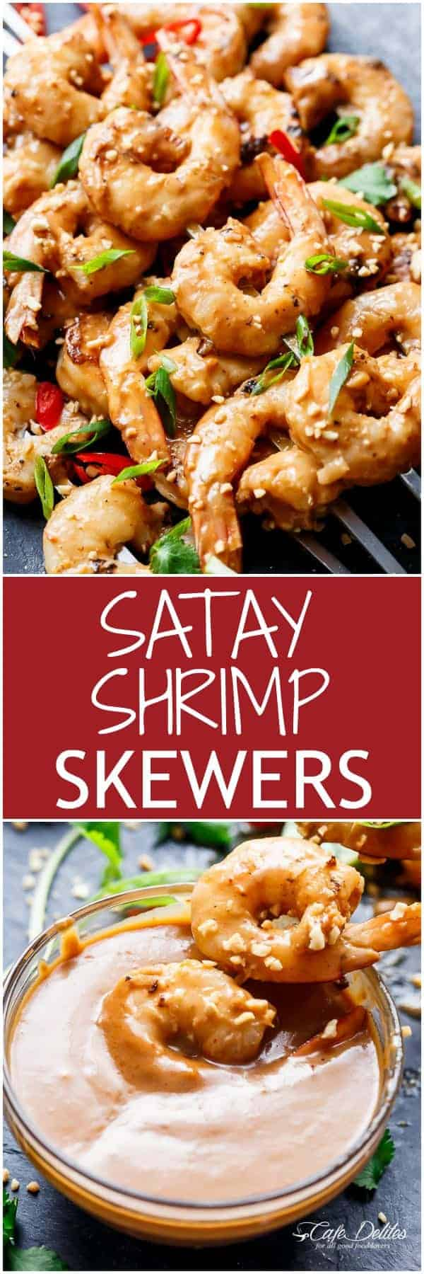 Easy grilled Satay Shrimp Skewers smothered in the BEST 10 minute Thai-style peanut sauce with minimal effort and maximum taste! | https://cafedelites.com