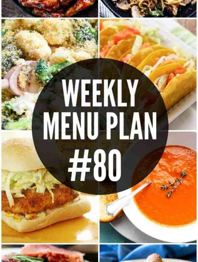 Weekly Menu Plan #80