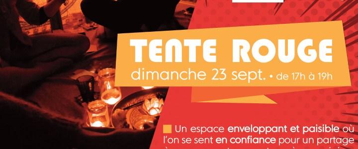 TENTE ROUGE – dimanche 23 septembre