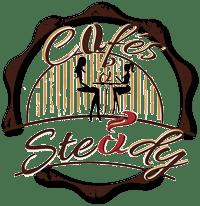 CAFÉS STEADY