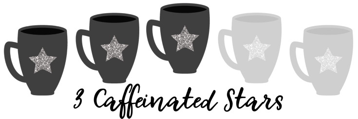 3 Caffeinated Stars