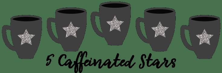 5 Caffeinated Stars