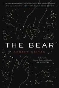 The Bear by Andrew Krivak