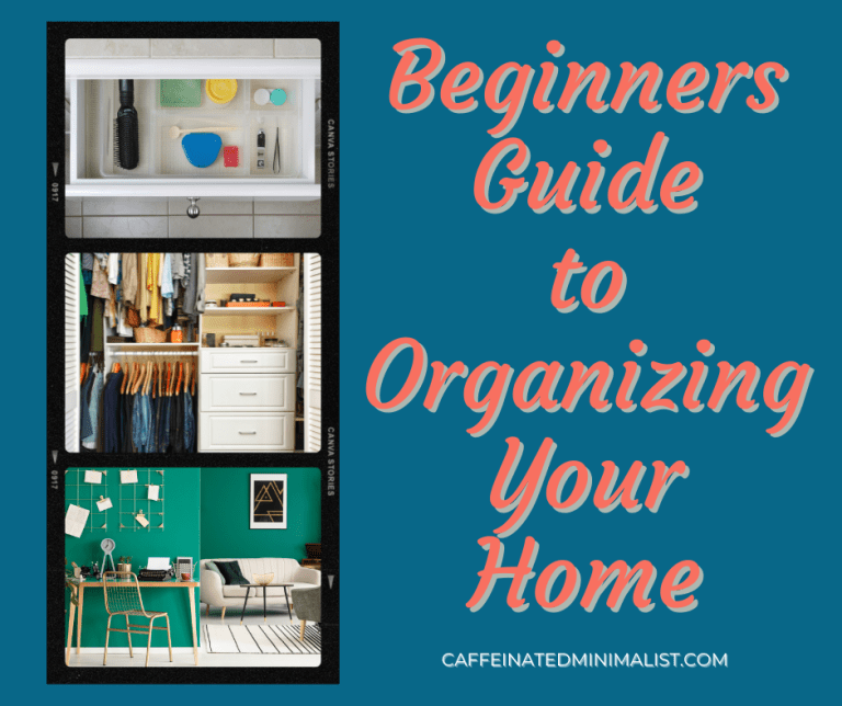 home organization, best tips for getting organized