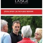 Ben Lange Releases Special Report on Medicare