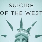 "Reflecting on ""Suicide of the West"" by Jonah Goldberg"