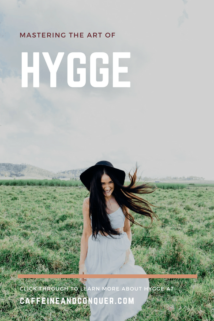 """Why we're obsessed with the Danish word """"hygge"""". An intangible word that describes a feeling or mood. There are ways to use hygge in your life to create contentment, happiness, relaxation, and calm. Read through the learn and master the art of hygge. Or pin for later! #hygge #whatishygge"""