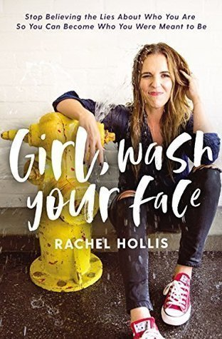 Book cover screenshot of Girl Wash Your Face by Rachel Hollis, self-help books