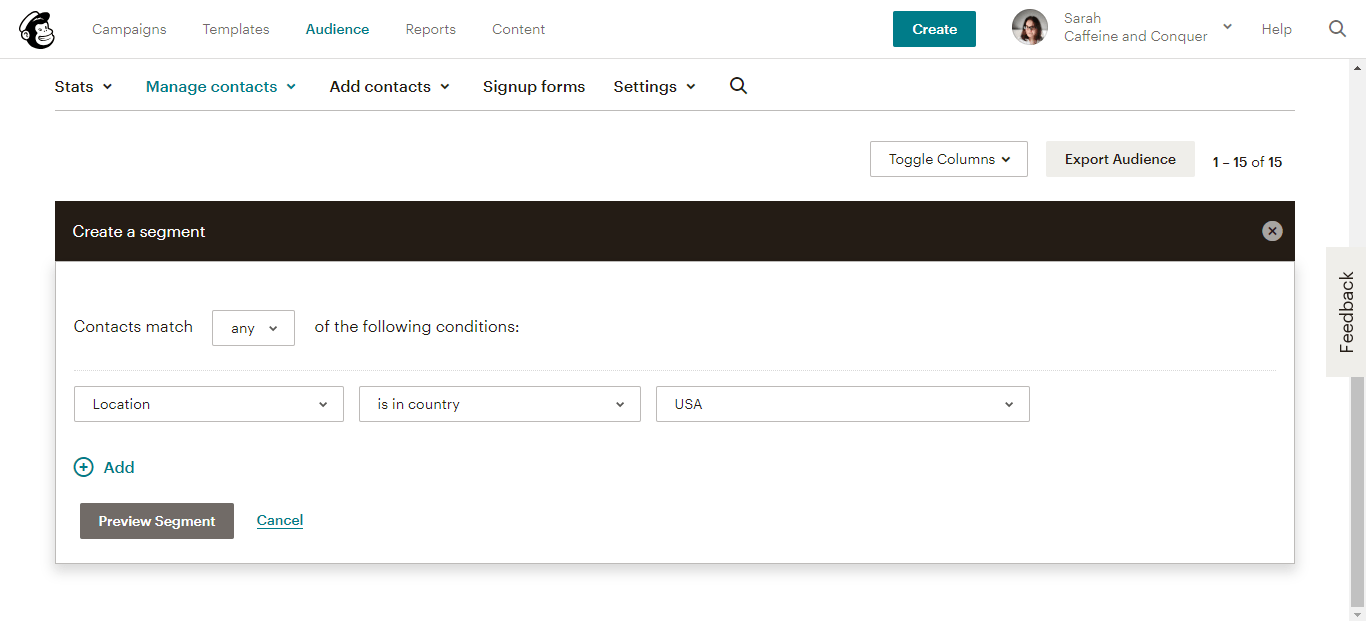 "A screenshot of Mailchimp ""Create a Segment"" options"