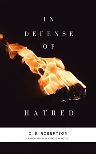 In Defense of Hatred Review