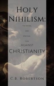 NEW: Holy Nihilism Published