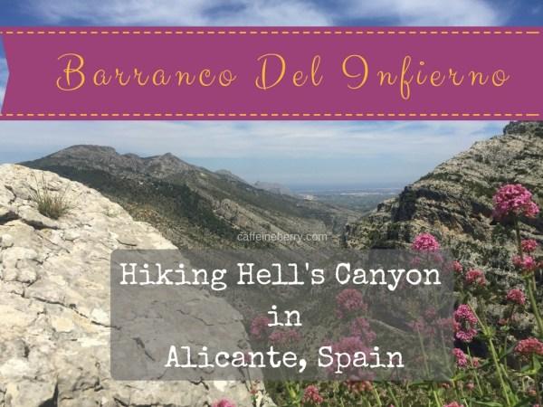 hiking the barranco del infierno in Alicante Spain