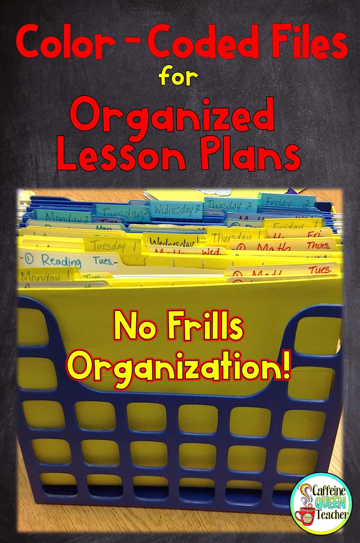 Color Coded Files for Organized Lesson Plans