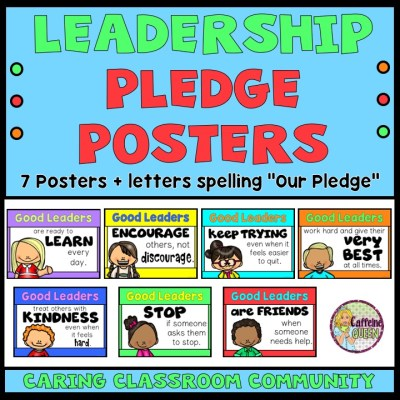 Classroom leadership pledge posters for bulletin boards