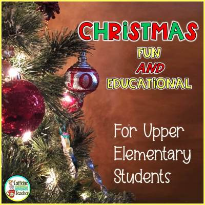 Christmas Holiday Resources for Upper Elementary Students