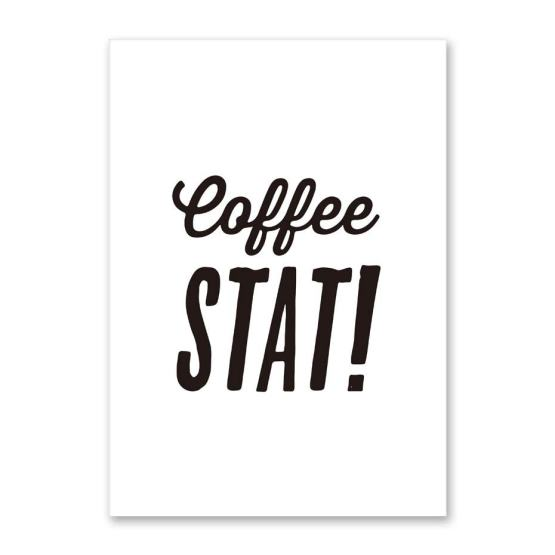 Coffee stat! Coffee Quote Canvas Painting Poster, Simple Style Home Decoration