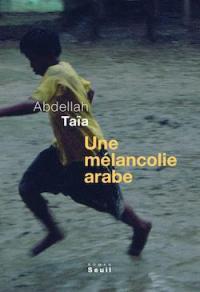 Une melancolie arabe 250w.jpg
