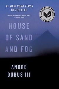 House of Sand and Fog book cover.jpeg