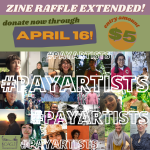 Enter the Zine Raffle by Friday April 16th 12pm PST!