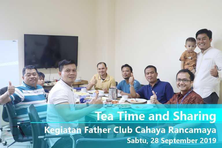 Tea Time & Sharing – Father Club Cahaya Rancamaya