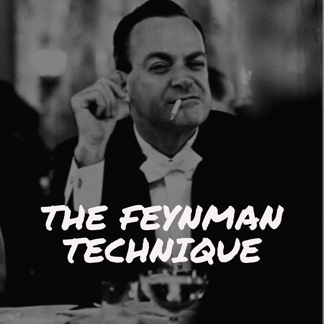 How To Prepare For Tests and Exams: The Feynman Technique