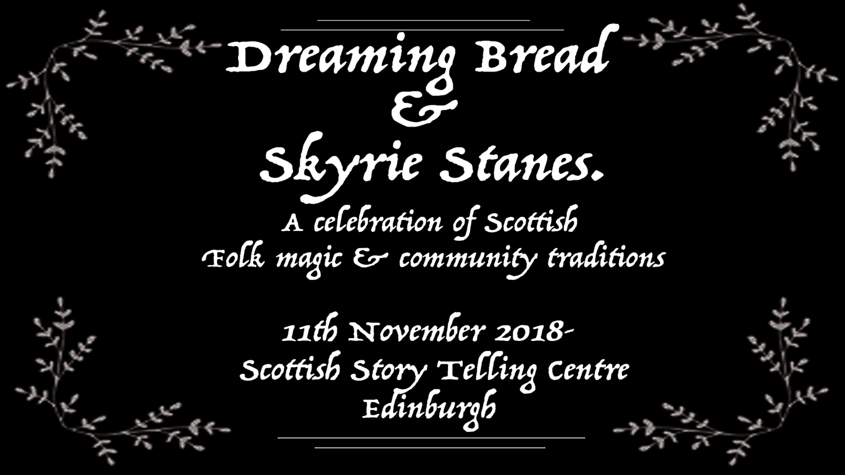 Come to the launch event for the Tales of The Taibhsear spoken word album - 11th November 2018.