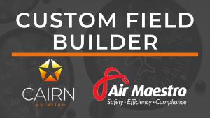 Air Maestro Custom Field Builder