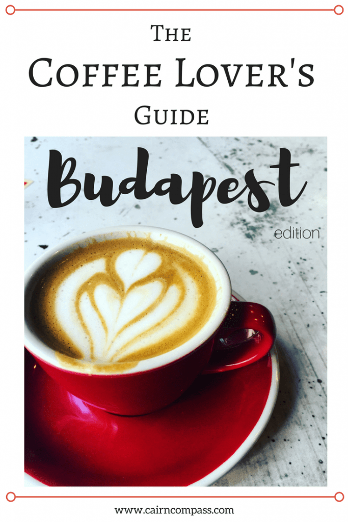 The Best Coffee in Budapest